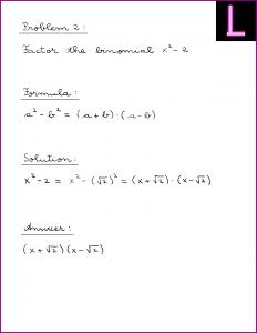 Factor the binomial (X^2 - 2)