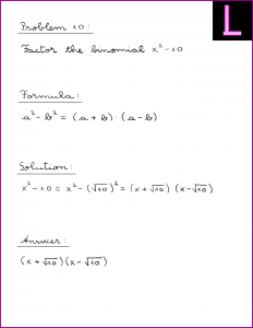 Factor the binomial (X^2 - 10)