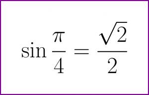 Exact value of sine of PI/4