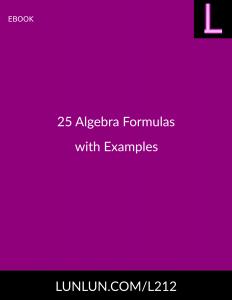 25 Algebra Formulas with Examples